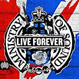 Live Forever - Ministry Of Sound - Various