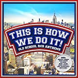 This Is How We Do It! - Various Artists