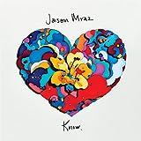Know. / Jason Mraz