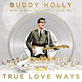 True Love Ways - Buddy Holly The Royal Philharmonic Orchestra