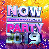 NOW Thats What I Call A Party 2019 - Various Artists
