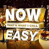 NOW Thats What I Call Easy - Various Artists