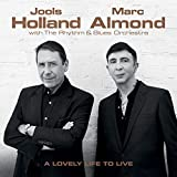 A Lovely Life To Live - Jools Holland & Marc Almond