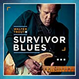 Survivor Blues - Walter Trout