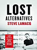 Steve Lamacq - Lost Alternatives Cover