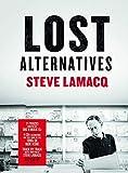 Steve Lamacq - Lost Alternatives - Various Artists