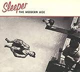 THE MODERN AGE - SLEEPER