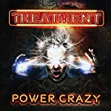 Power Crazy - The Treatment