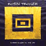 Coming Closer to the Day - Robin Trower