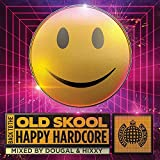 Back to the Old Skool: Happy Hardcore - Ministry of Sound - Various Artists
