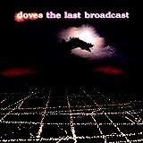 Doves - The Last Broadcast [VINYL]