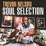 Trevor Nelson Soul Selection - Various Artists