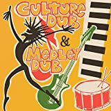 Culture Dub & Medley Dub (Expanded Edition)