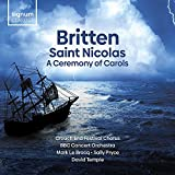 Britten: Saint Nicolas/A Ceremony Of Carols