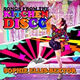 Songs from the Kitchen Disco: Sophie Ellis-Bextor's Greatest Hits (Amazon Signed Exclusive)
