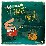 The World Is A Party [VINYL]