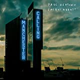 Manchester Calling (Double Deluxe Edition)