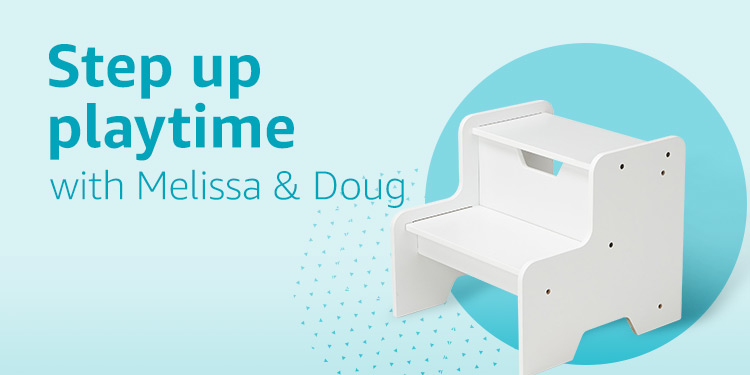 Step up playtime with Melissa & Doug