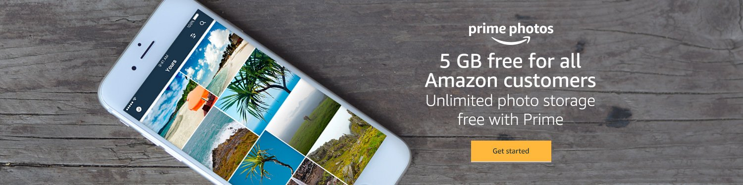 Prime Photos: 5 GB free for all Amazon customers/ Unlimited photo storgae free with Prime. Get started.