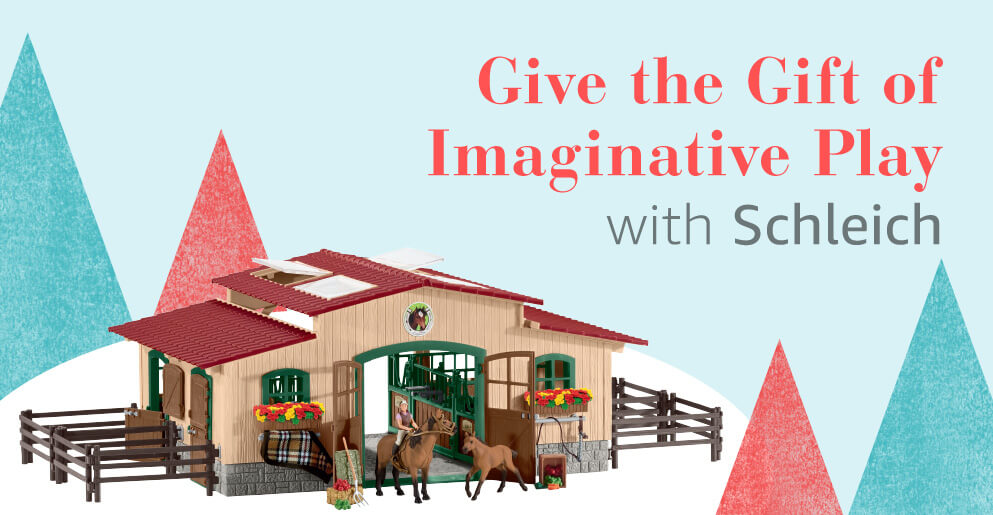 Give the Gift of Imaginative Play with Schleich