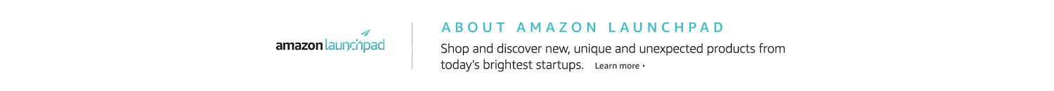 About Amazon Launchpad: Shop and discover new, unique, and unexpected products from today's brightest startups.