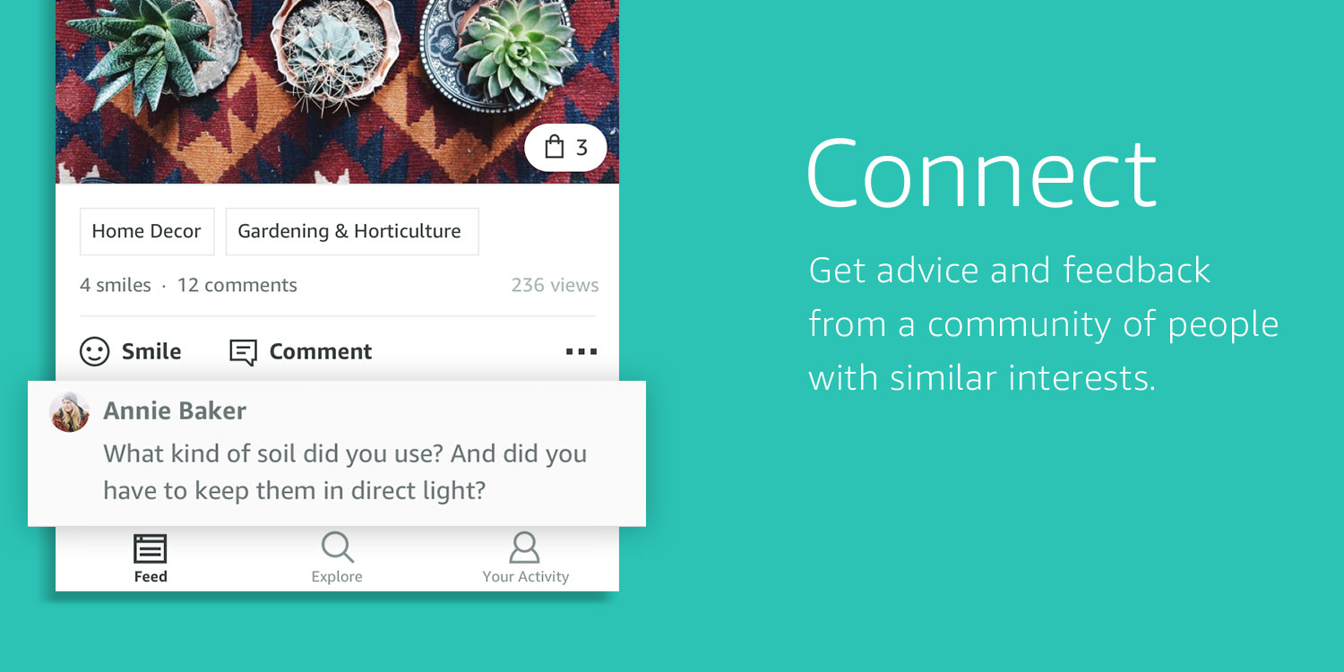 •Connect: Get advice and feedback from a community of people with similar interests.