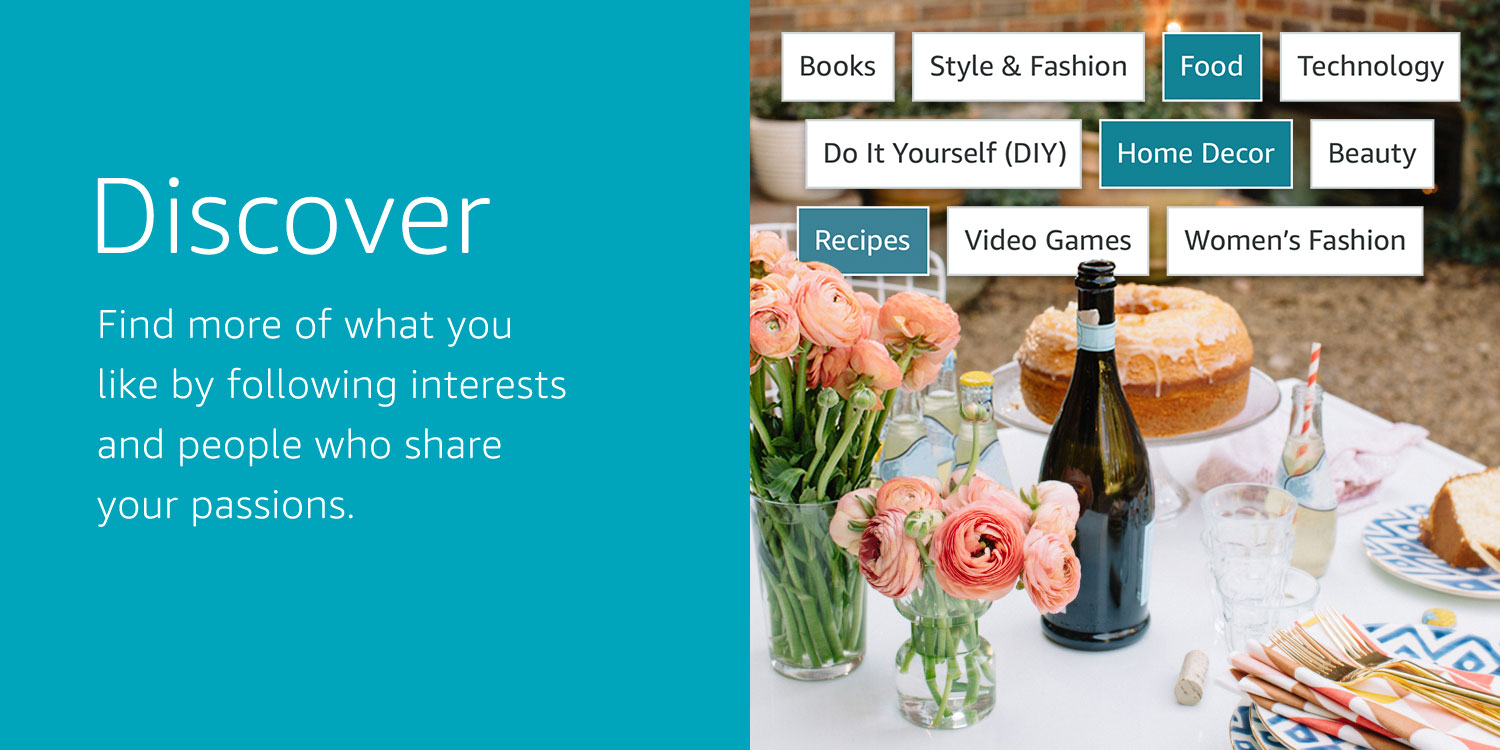 Discover: Find more of what you like by following interests and people who share your passions.