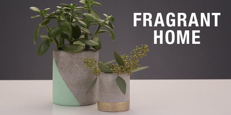 Fragrant Home