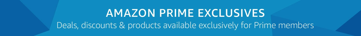 Deals, discounts and products exclusively for Prime Members