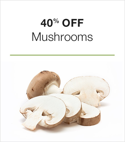 40% off Mushrooms