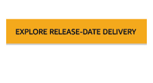 Explore Release-Date Delivery