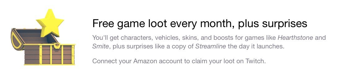 Free game loot every month, plus surprises.