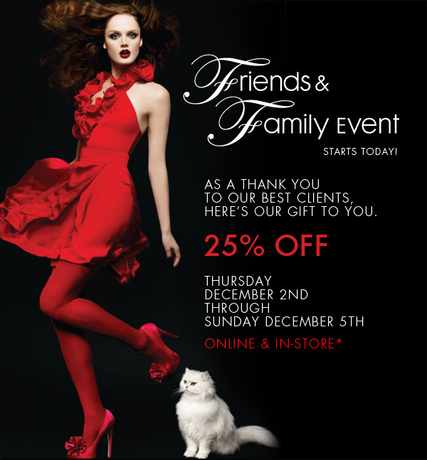 Enjoy 25% OFF - Friends & Family starts now!