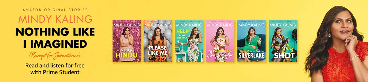 Read and listen to Mindy Kaling Nothing Like I Imagined for Free with your Prime Student Membership