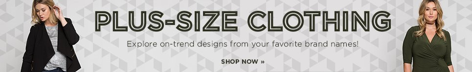 Plus-Size Clothing. Explore on-trend designs from your favorite brand names! Shop Now