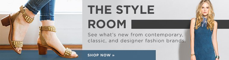 The Style Room. See what's new from contemporary, classic, and designer fashion brands.