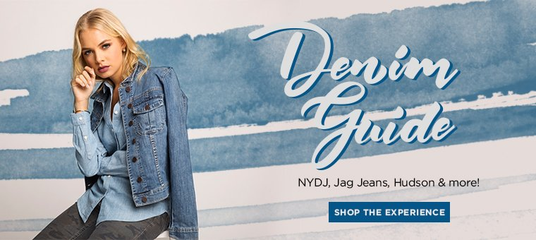 Denim Guide. Shop The Experience.