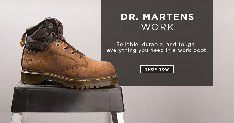 Hero - Dr. Martins. Reliable, durable, tough...everything you need in a work boot. Shop now.