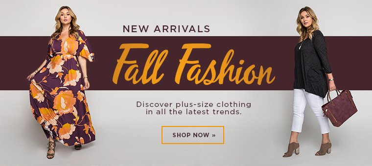 New Arrivals. Fall Fashion. Shop Now.