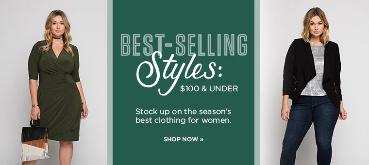 Hero-1-Best Selling Styles-2016-10-3 $100 and under. Shop now.