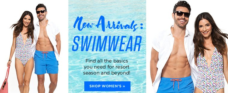New Arrivals: Swimwear. Find all the basics you need for resort season and beyond! Shop Women's.