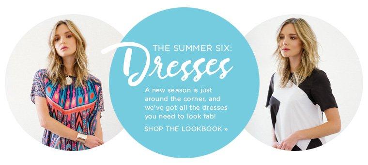The Summer Six Dresses