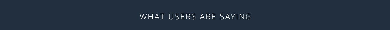 Users Saying