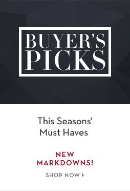 B 5/26 - Buyers Picks: This Season's Must Haves