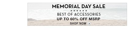 MEMORIAL DAY SALE: Accessories