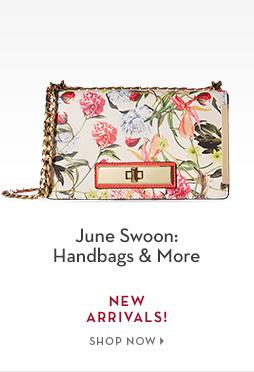B 6/22 - June Swoon: Handbags & More