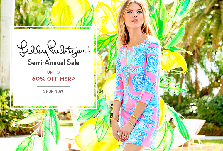 A 8/22 - Shop Lilly Pulitzer Semi- Annual Sale