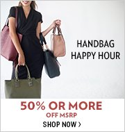 Shop Handbag Happy Hour - 50% or more off MSRP
