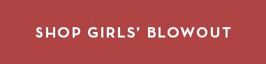 Shop Girls' Blowout