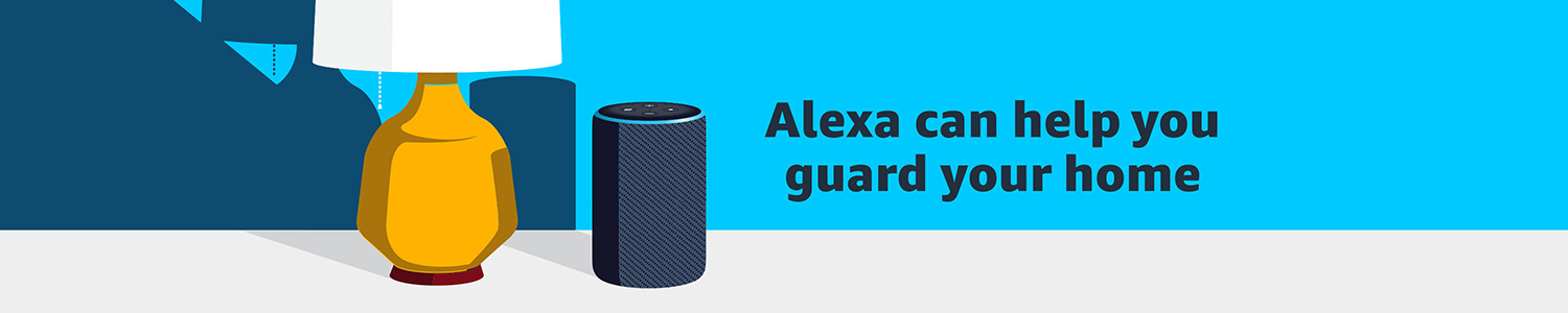 Alexa can help you guard your home